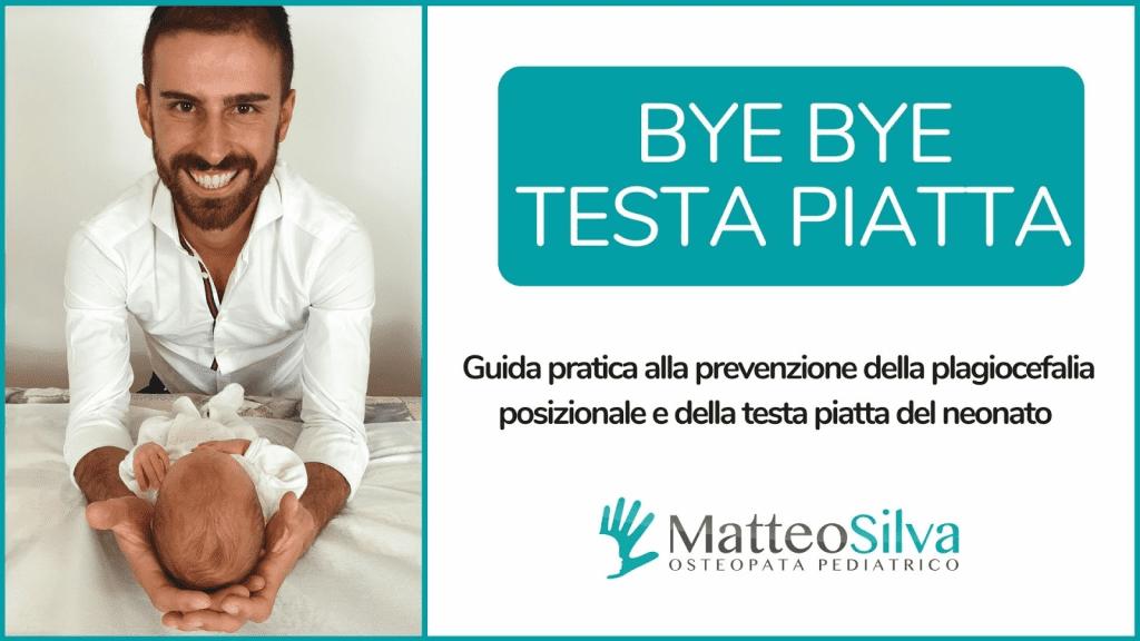 Bye bye testa piatta, videocorso sulla prevenzione della plagiocefalia posizionale del neonato e della testa piatta